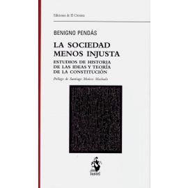 Sociedad menos injusta. Estudios de historia de las ideas y teoría de la constitución