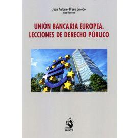 Unión Bancaria Europea. Lecciones de derecho público