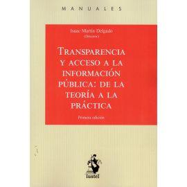 Transparencia y acceso a la información pública: de la teoría a la práctica