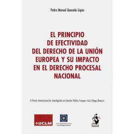 Principio de efectividad del derecho de la Unión Europea y su impacto en el derecho procesal nacional