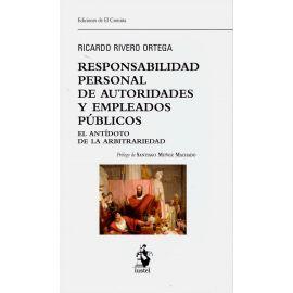 Responsabilidad personal de autoridades y empleados públicos. El antídoto de la arbitrariedad