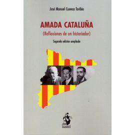 Amada Cataluña. (Reflexiones de un historiador)