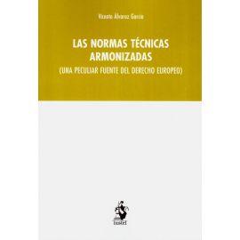 Normas técnicas armonizadas (una peculiar fuente del derecho europeo)
