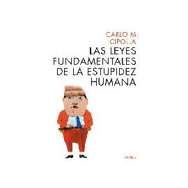 Leyes Fundamentales de la Estupidez Humana, Las.