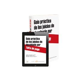 Guía Práctica de los Juicios de Desahucios por Falta de Pago FORMATO DUO