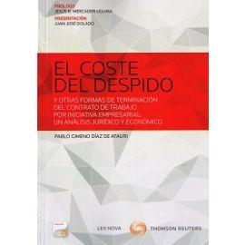 Coste del Despido y otras Formas de Terminación del Contrato por Iniciativa Empresarial: Un Análisis Jurídico y Económico. FORMATO DUO