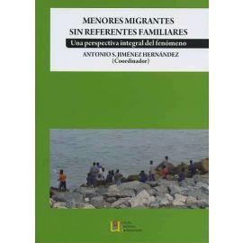 Menores Migrantes sin Referentes Familiares Una Perspectiva Integral del Fenómeno