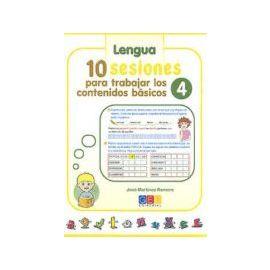 10 Sesiones para Trabajar los Contenidos Basicos 4 Lenguaje y Matematicas