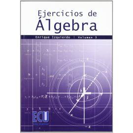 Ejercicios de Álgebra Vol.3