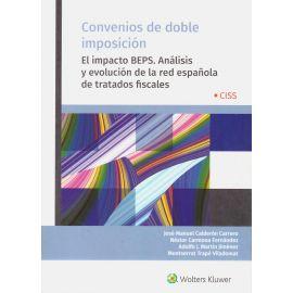 Convenios de Doble Imposición 2019. El Impacto BEPS. Análisis y Evolución de la Red Española de Tratados Fiscales