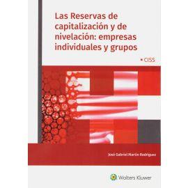 Reservas de capitalización y de nivelación : empresas individuales y grupos. Análisis en empresas individuales y grupos