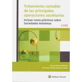Tratamiento contable de las principales operaciones societarias. Incluye casos prácticos sobre sociedades anónimas