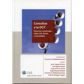 Consultas a la DGT. Doctrina Comentada sobre IVA, Renta y Sociedades.