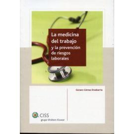 Medicina del Trabajo y la Prevención de Riesgos Laborales,La