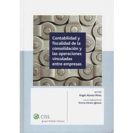 Contabilidad y Fiscalidad de la Consolidación y las Operaciones Vinculadas entre Empresas.