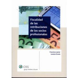 Fiscalidad de las Retribuciones de los Socios Profesionales REIMPRESION 2013