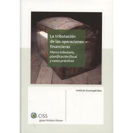 Tributación de las Operaciones Financieras Marco Tributario, Planificación Fiscal y Casos Prácticos