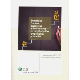 Beneficios Fiscales, Incentivos y Deducciones en la Tributación Empresarial y Familiar