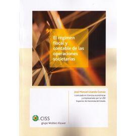 Régimen Fiscal y Contable de las Operaciones Societarias Adaptado a la Reforma Fiscal 2015