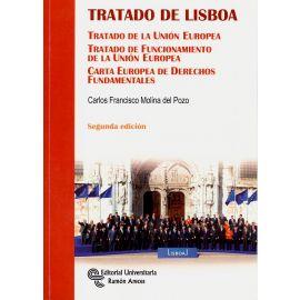 Tratado de Lisboa. Tratado de la Unión Europea. Tratado de Funcionamiento de la Unión Europea. Carta