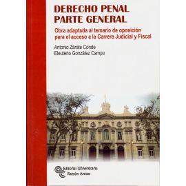 Derecho Penal Parte General. Obra adaptada al temario de oposición para el acceso                    a la Carrera Judicial y Fiscal