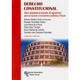 Derecho Constitucional. Obra adaptada al temario de oposición para el acceso a la Carrera            Judicial y Fiscal