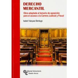 Derecho Mercantil. Obra adaptada al temario de oposición para el acceso a la Carrera Judicial y Fiscal