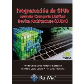 Programación de GPUs Usando Compute Unified Device Architecture (CUDA)
