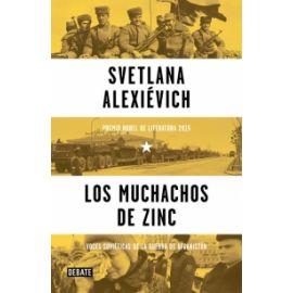 Muchachos de Zinc. Voces Soviéticas de la Guerra de Afganistán