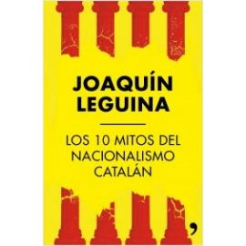 10 mitos del nacionalismo catalán