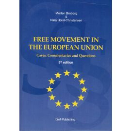Free Movement in the European Union. Cases, Commentaries and Questions