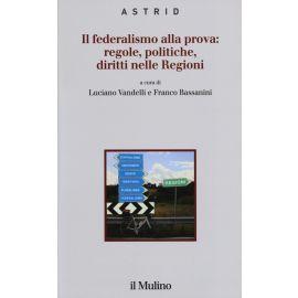 Il Federalismo alla Prova. Regole, Politiche, Dirritti nelle Regioni. Menciones de Responsabilidad
