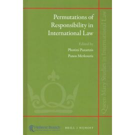 Permutations of Responsibility in International Law