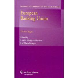 European Banking Union. The New Regime