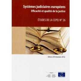 Systèmes judiciaires européens 2018 (données 2016). Efficacité et qualité de la justice