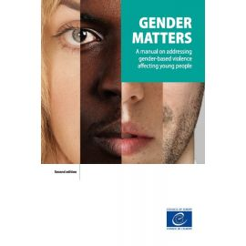 Gender matters. A manual on addressing gender-based violence affecting young people