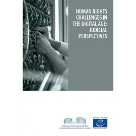 Human rights challenges in the digital age: judicial perspectives