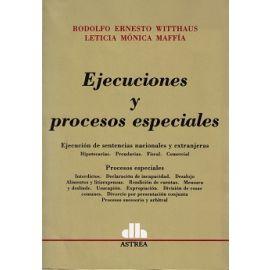 Ejecuciones y Procesos Especiales Ejecución de Sentencias Nacionales y Extranjeras