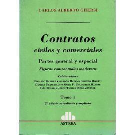 Contratos Civiles y Comerciales. Parte General y Especial. 2 Vols.