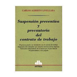 Suspensión Preventiva y Precautoria del Contrato de Trabajo