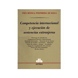 Competencia Internacional y Ejecución de Sentencias Extranjeras