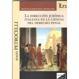 Dirección jurídica italiana en la ciencia del Derecho penal