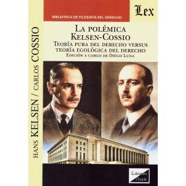 Polémica Kelsen-Cossio. Teoría pura del derecho versus teoría egológica del derecho