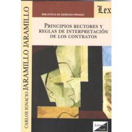 Principios rectores y reglas de interpretación de los contratos
