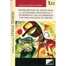 Instrumentos de apoyo para la autonomía existencial y patrimonial de las personas con discapacidad en España