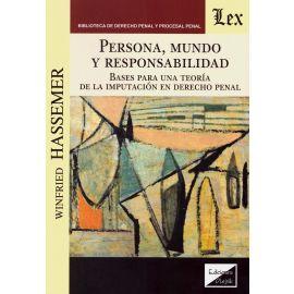 Persona, mundo y responsabilidad. Bases para una teoría de la imputación en derecho penal