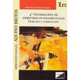 4ª Generación de derechos fundamentales. Derecho y corrupción