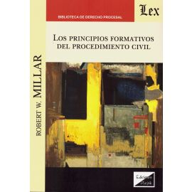 Los Principios Formativos del Procedimiento Civil