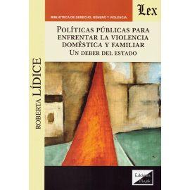Políticas Públicas para Enfrentar la Violencia Doméstica y Familiar. Un Deber del Estado