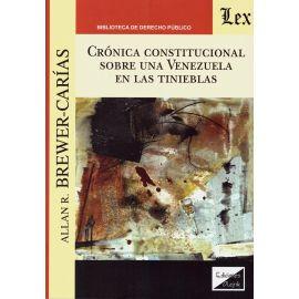 Crónica constitucional sobre una Venezuela en las tinieblas